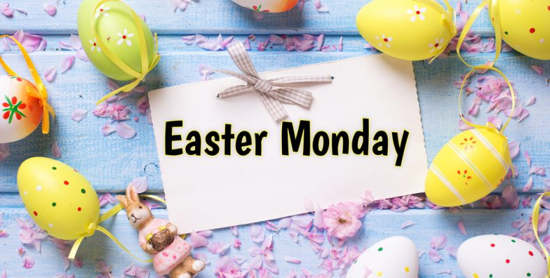 Easter Monday - NO SCHOOL