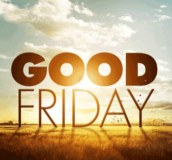 Good Friday - NO SCHOOL